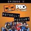 Potbelly Podcast S02E03 - SDCC 2015 Roundtable