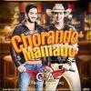 Conrado e Aleksandro - Chorando Mamado