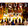 Liquor x Chris Brown(Mylah cover)