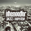 IN THE MOOD FOR | Jazz-HipHop | July 2015