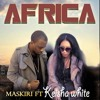 Maskiri ft Keysha White-Africa