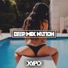 Deep House Mix 2015 #97 Mixed By XYPO
