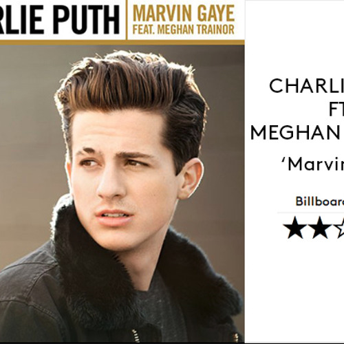 Charlie Puth Ft Meghan Trainor - Marvin Gaye (DJ LAMONNZ)
