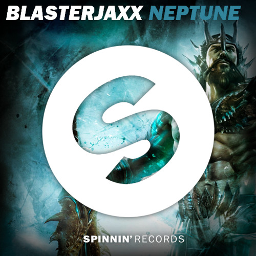 Blasterjaxx - Neptune (Radio Edit)