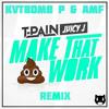 T-Pain Feat. Juicy J - MTSW (KVTBOMB P & AMF Remix)