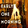 Early One Morning by Virginia Baily (Audiobook extract)