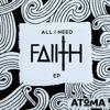 FAIITH - ALL I NEED