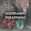 Quebrando Paradigmas (Interlúdio)