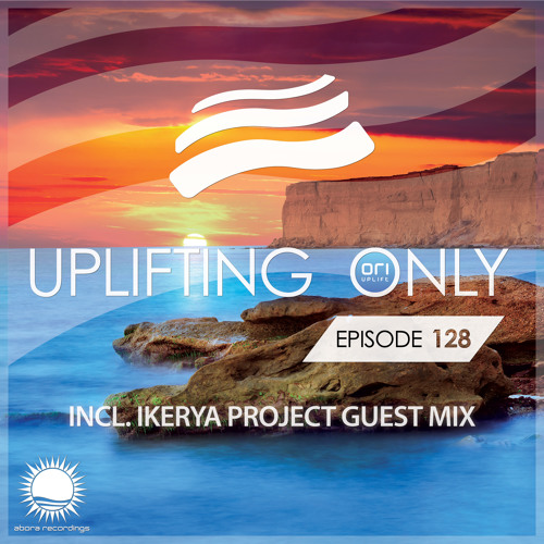 Uplifting Only 128 (July 23, 2015) (incl. Erik Iker Guest Mix)