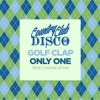 Golf Clap - Only One (Reset Safari VIP Mix) - FREE DOWNLOAD - Country Club Disco