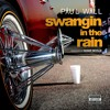 Swangin In The Rain