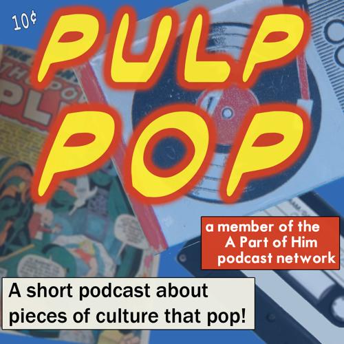 Pulp Pop 010 - Does Not Commute