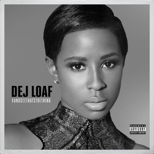 Baixar DeJ Loaf Ft. Future - Hey There (And See That's The Thing) (Audio)