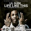 Lil Durk - Life Like This (Prod By Young Chop) ft. Jrock & South (DigitalDripped.com)