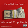 Meek Mill Ft. Future - Jump Out the Face (Wh!teout Trap Remix)