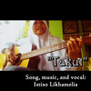 (Istiso Likhamelia) Takut (own Song)