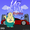 DrakeO - Mr. Big Bank Budda (Prod. By Dj Mustard)