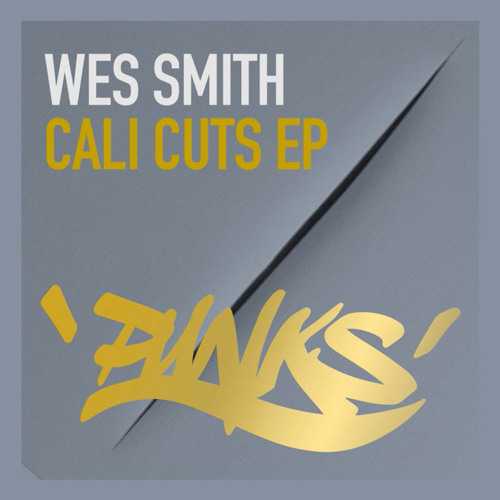 Wes Smith - Cali Cuts EP on Punks [Stanton Warriors Label]