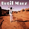 I'm Your Man by Until Mars