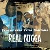 Skaypy feat Titai Santana - REAL NIGGA - BRYNKS MUSIC- JUL 2015
