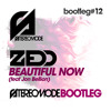 Zedd - Beautiful Now (ft. Jon Bellion) (Stereomode bootleg) [FREE DOWNLOAD]