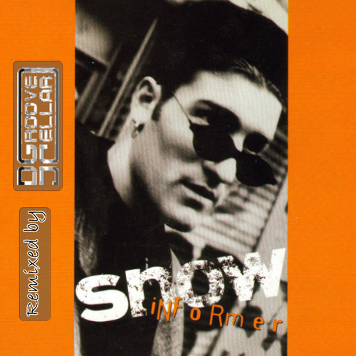 Snow - Informer (Dj Groovecellar Banger Edit) [FREE DOWNLOAD]