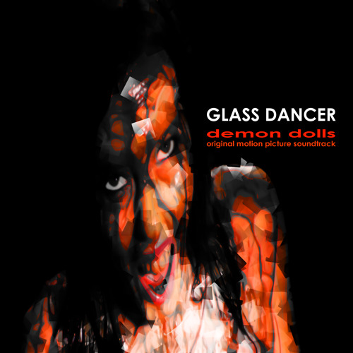 Glass Dancer debut with an original motion picture soundtrack