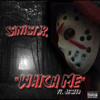 Sinist.R. - Watch Me (ft. Jestta)