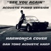 See You Again (Fast 7 Soundtrack) Harmonica Cover