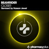 Beamrider - Closer (Hassan Jewel Remix)[Pharmacy Plus]