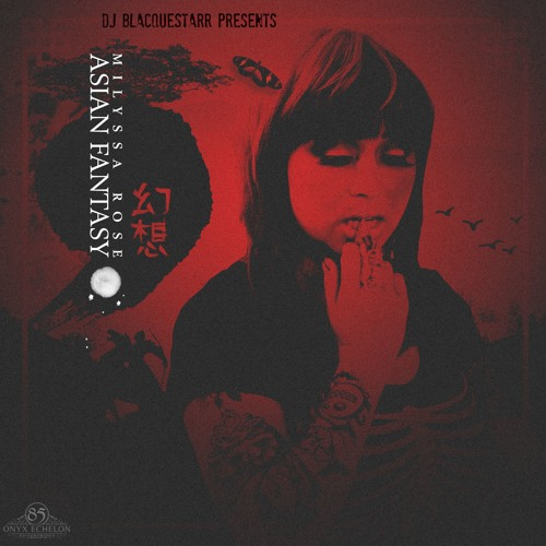 DJ BlacqueStarr Presents Asian Fantasy