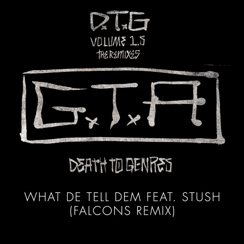 GTA & Wiwek - What We Tell Dem (Falcons Remix)
