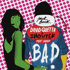 David Guetta & Showtek & Vassy vs Eiffel 65 - Bad vs Blue (Hardwell & W&W Remix)