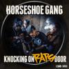 Horseshoe GANG - 5 Fingers Of Death Freestyle [RadioRip]