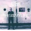 Marc Mayday - This Is My Life (FREE DOWNLOAD)