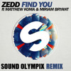 I Will Find You - Zedd [Sound Olympix Remix]
