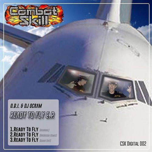 O.B.I. & Ocram - Ready To Fly (Combat Skill)