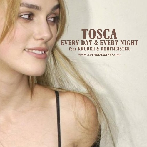 Tosca feat K&D - every day and every night (LM edit 2011)