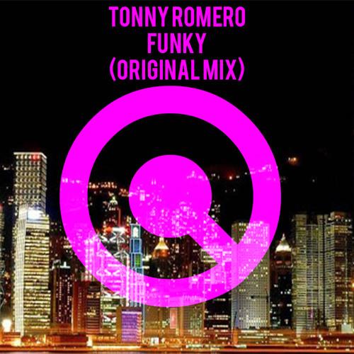 Tonny Romero - Funky (Original Mix)