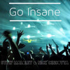 Go Insane - feat. Nick Cincotta
