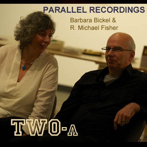 Parallel Recording TWO - A  Bickel & Fisher