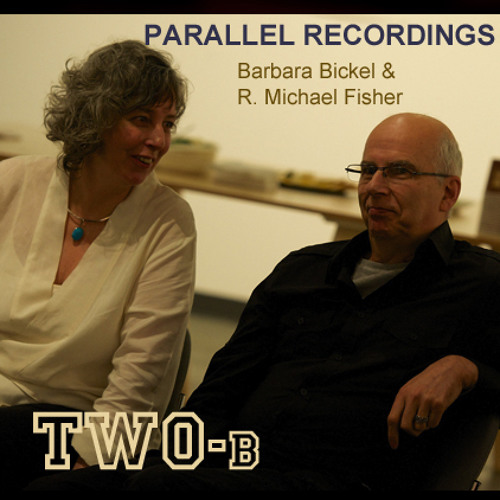 Parallel Recording TWO - B Bickel & Fisher