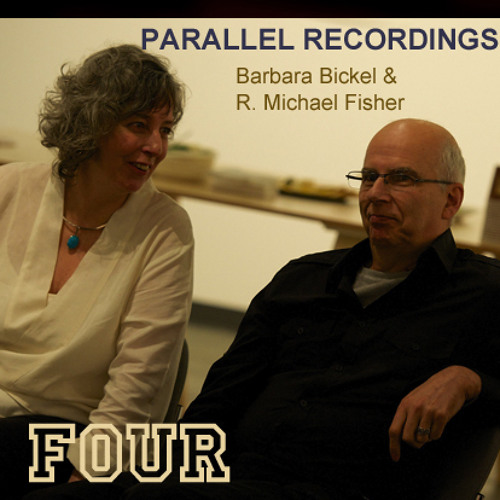 Parallel Recording FOUR - Bickel & Fisher