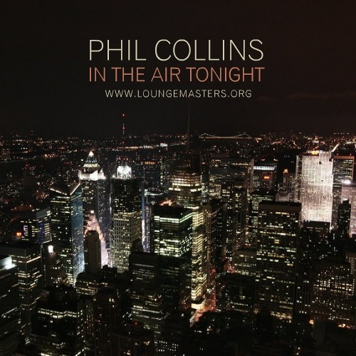 Phil Collins - in the air tonight (LM edit 2010)