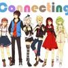 【Indonesian ver.】 Connecting 【6人合唱】(ReUpload)