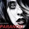 Alex Derron - Paranoid (Original Mix) [FREE DOWNLOAD]