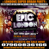 ☆ EPIC LONDON ☆ Londons Super Party, Sat 19th Sept @ Scala Kings Cross LTD £10 TKTS: 07960836166