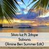 Silvio Luz Ft. 2dope - Sabana ( Amine Ben Summer Edit) [BUY = FREE DOWNLOAD ]