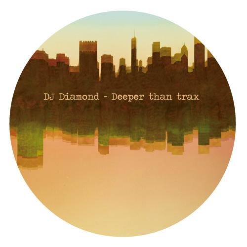 DJ Diamond - Deeper than Trax promomix
