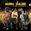 Banda Shalom O Meu Coração